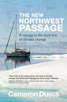 The New Northwest Passage, Cameron Dueck