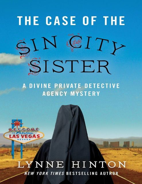 The Case of the Sin City Sister, Lynne Hinton