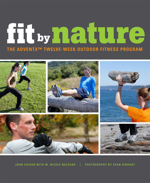 Fit By Nature, John Colver, M.Nicole Nazzaro