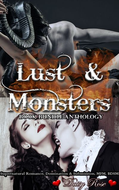 Lust & Monsters Book Bundle/Anthology, Daisy Rose