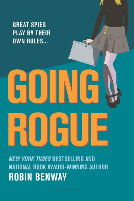 Going Rogue: An Also Known As novel, Robin Benway