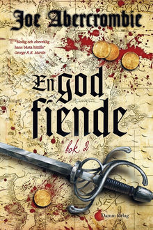 En god fiende, bok 2, Joe Abercrombie