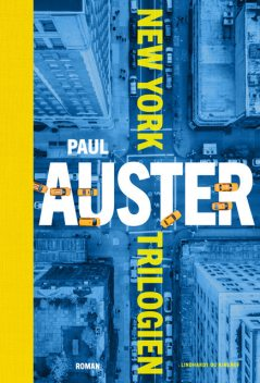 New York Trilogien, Paul Auster