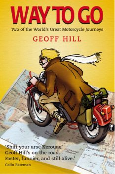 Way to Go, Geoff Hill