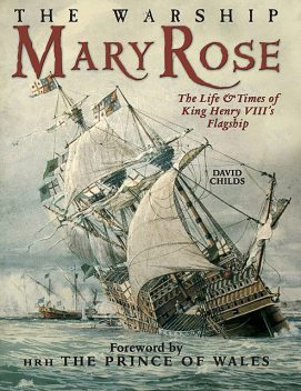 The Warship Mary Rose, David Childs