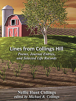 Lines from Collings Hill, Nellie Hunt Collings