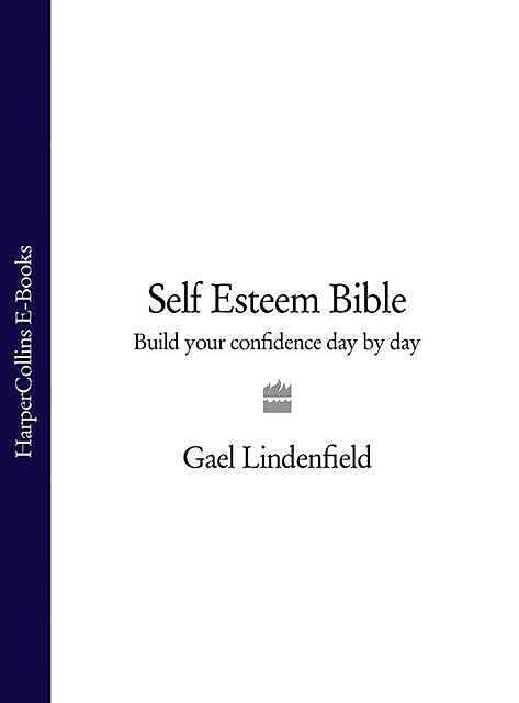 Self Esteem Bible, Gael Lindenfield