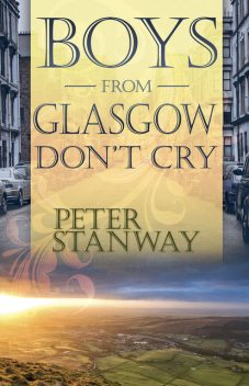 Boys From Glasgow Don't Cry, Peter Stanway