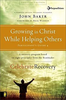 Growing in Christ While Helping Others Participant's Guide 4, John Baker