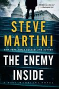 The Enemy Inside, Steve Martini