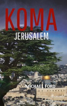 Jerusalem, Michael Ford