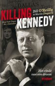 Killing Kennedy, Martin Dugard, Bill O'Reilly