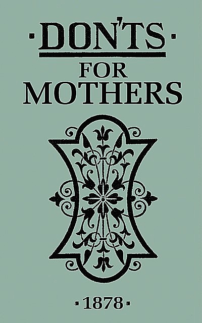 Don'ts for Mothers, Bloomsbury Publishing