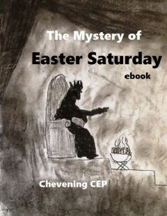 The Mystery of Easter Saturday: Ebook, Chevening CEP