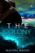 The Colony, Matilda Martel