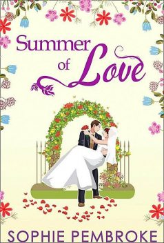 Summer Of Love, Sophie Pembroke