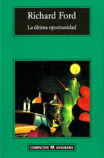 La última oportunidad, Richard Ford