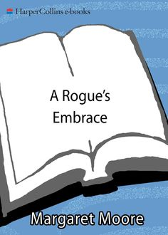 A Rogue's Embrace, Margaret Moore