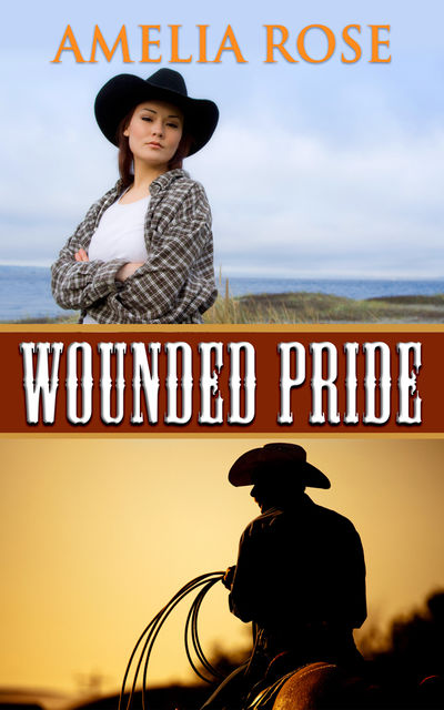 Wounded Pride, Amelia Rose