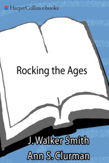 Rocking the Ages, J. Walker Smith