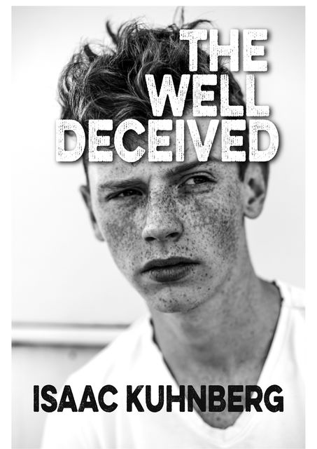The Well Deceived, Isaac Kuhnberg