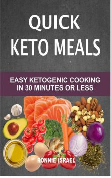 Quick Keto Meals, Ronnie Israel