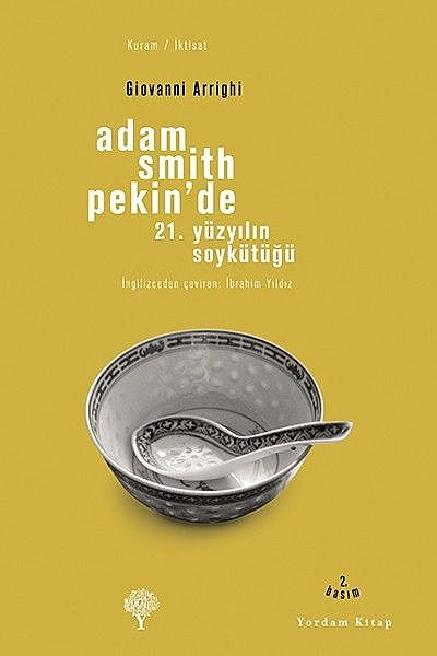 Adam Smith Pekin'de, Giovanni Arrighi