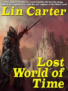 Lost World of Time, Lin Carter