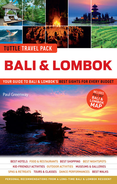 Tuttle Travel Pack Bali & Lombok, Paul Greenway