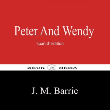 Peter and Wendy, J.M.Barrie