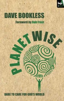 Planetwise, Dave Bookless