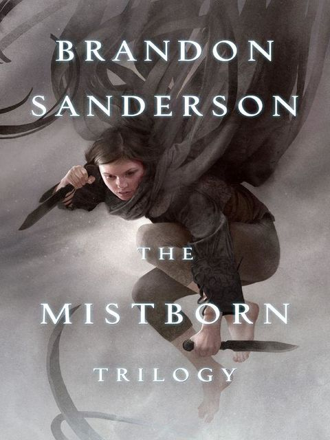 The Mistborn Trilogy, Brandon Sanderson