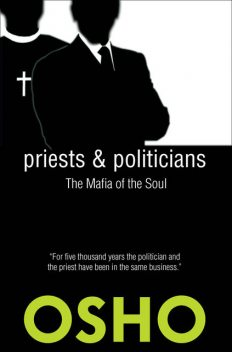 Priests and Politicians, Osho