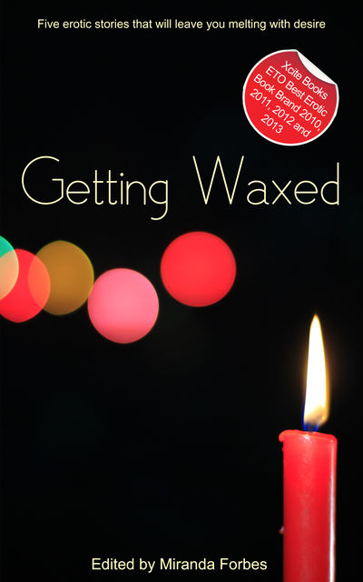 Getting Waxed, Garrett Calcaterra, Sue Williams, J. Carron, Roxanne Sinclair, Jade Taylor