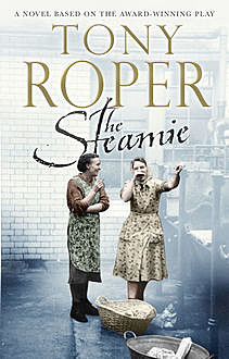 The Steamie, Tony Roper