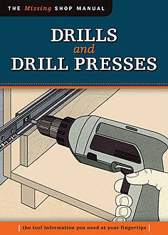 Drills and Drill Presses (Missing Shop Manual ), Not Available