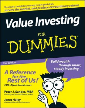 Value Investing For Dummies, Janet Haley, Peter J.Sander