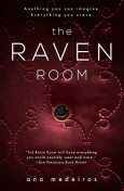 The Raven Room, Ana Medeiros