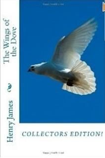 Wings of the Dove, Henry James