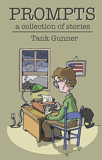 Prompts – A Collection of Stories, Tank Gunner