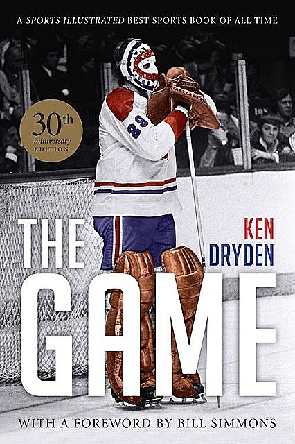 The Game: 30th Anniversary Edition, Ken Dryden