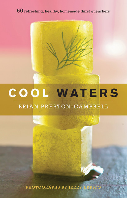 Cool Waters, Brian Preston-Campbell