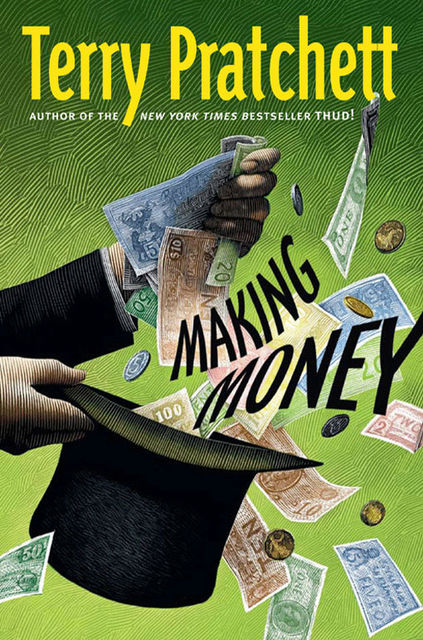 Discworld 36 - Making Money, Terry David John Pratchett
