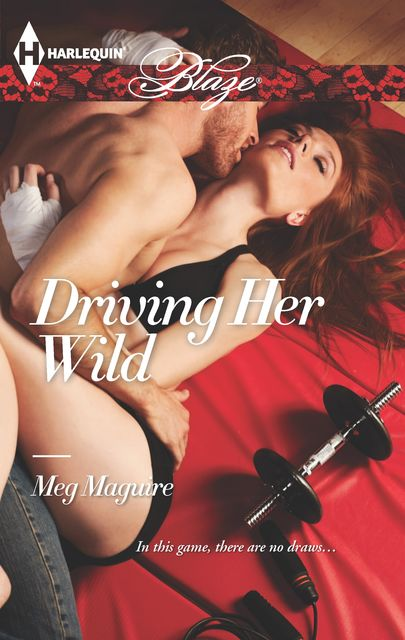 Driving Her Wild, Meg Maguire