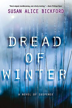 Dread of Winter, Susan Alice Bickford