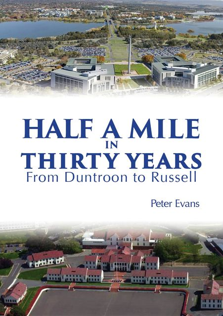 Half a Mile in Thirty Years, Half a Mile in Thirty Years