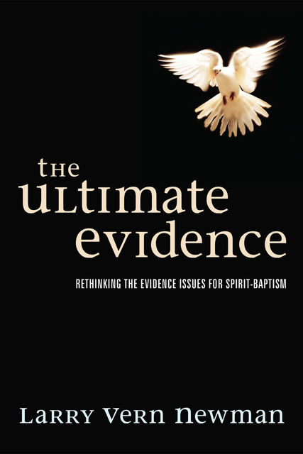 The Ultimate Evidence, Larry Newman