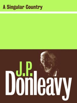A Singular Country, J.P.Donleavy