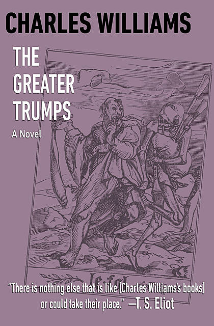 The Greater Trumps, Charles Williams