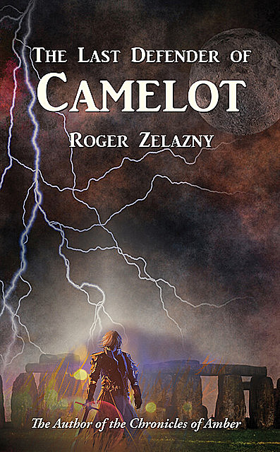The Last Defender of Camelot, Roger Zelazny